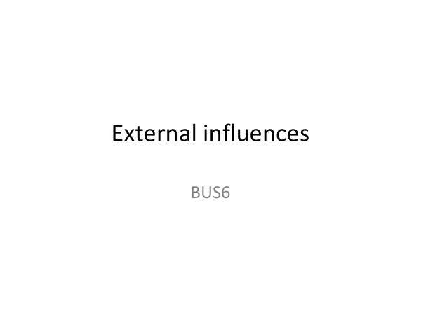 Preview of external influences