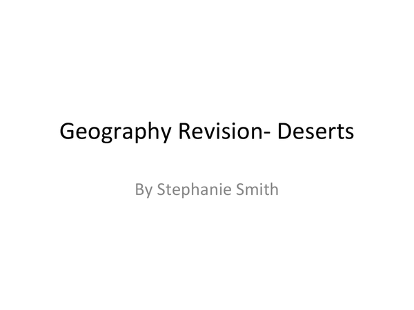 Preview of Extreme Environment- Deserts, AQA, GCSE