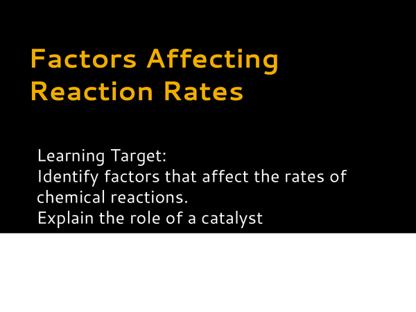 Preview of Factors affecting reaction rate