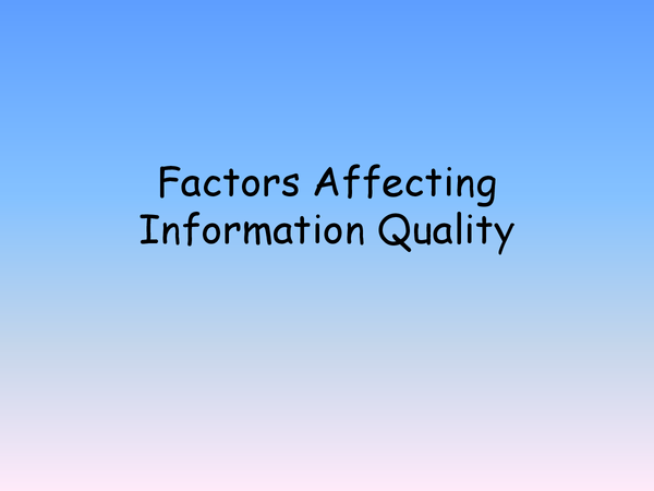 Preview of factors affecting the quality of information