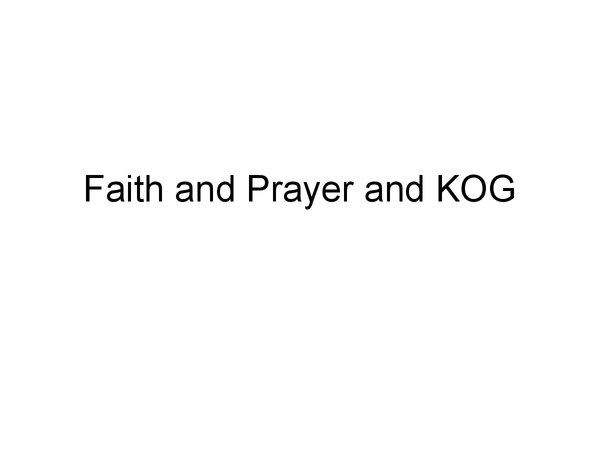 Preview of Faith and prayer KOG