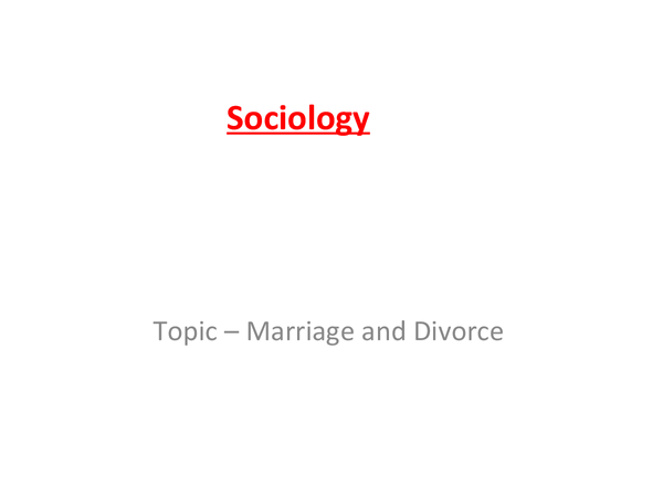 Preview of Sociology - Marriage & divorce