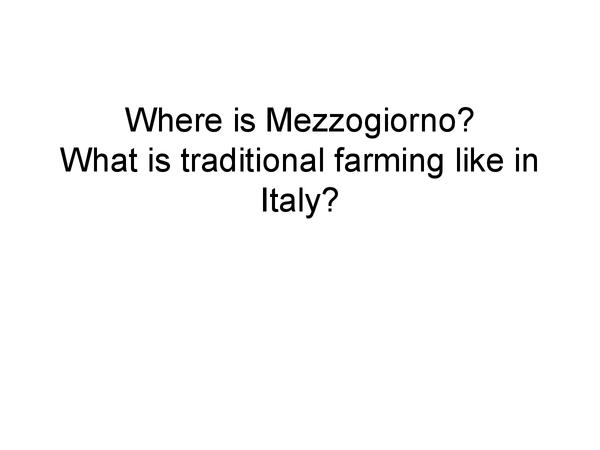 Preview of Farming In Mezzogiorno