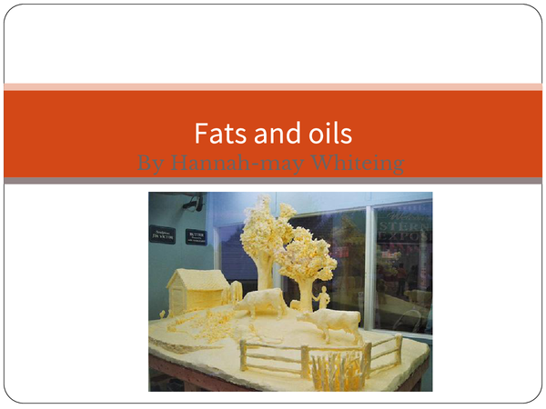 Preview of fats and oils revision