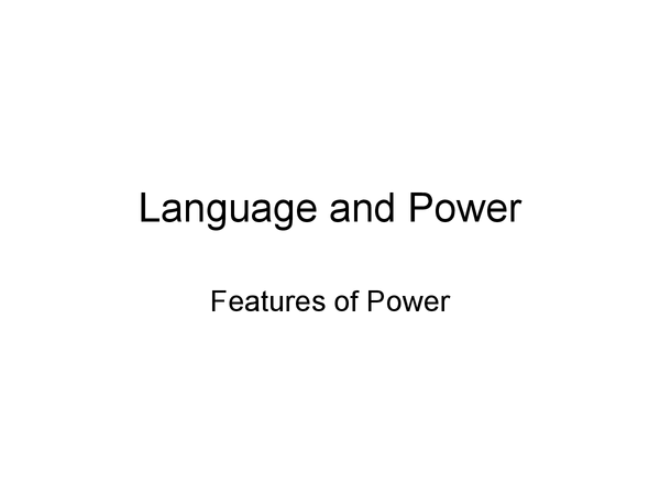 Preview of Features of Language and Power