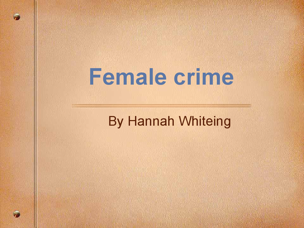 Preview of Female crime