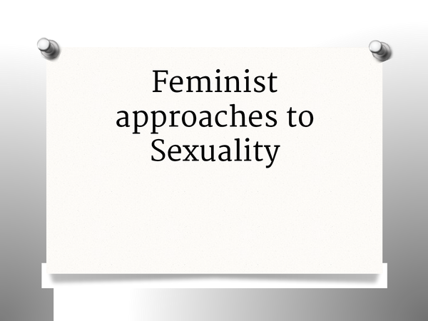 Preview of Feminists approaches to sexuality