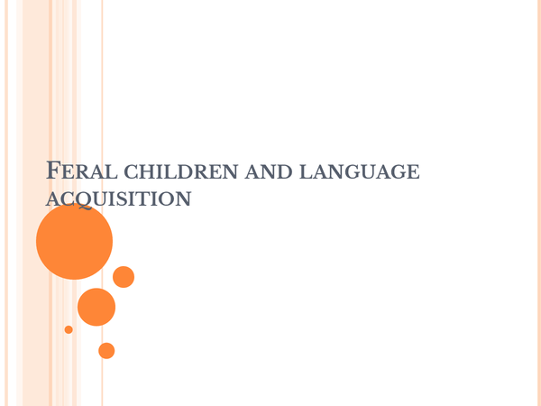 Preview of Feral children and language acquisition