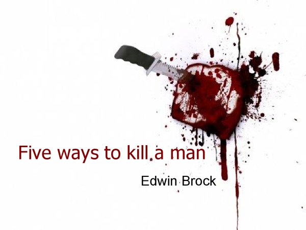 Preview of Five ways to kill a man