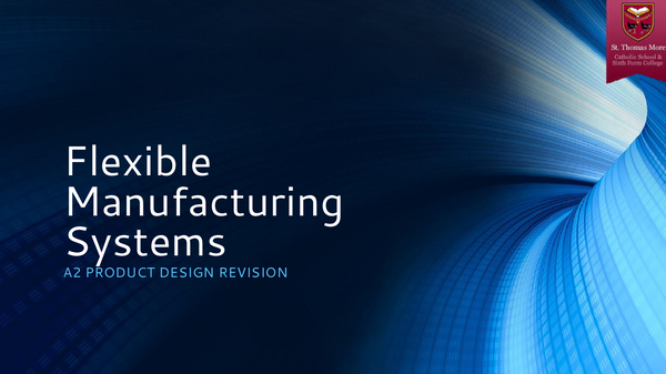 Preview of Flexible Manufacturing Systems