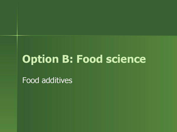 Preview of Food additives