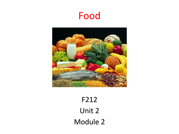 Preview of Food Unit 2 Module 2 Revision