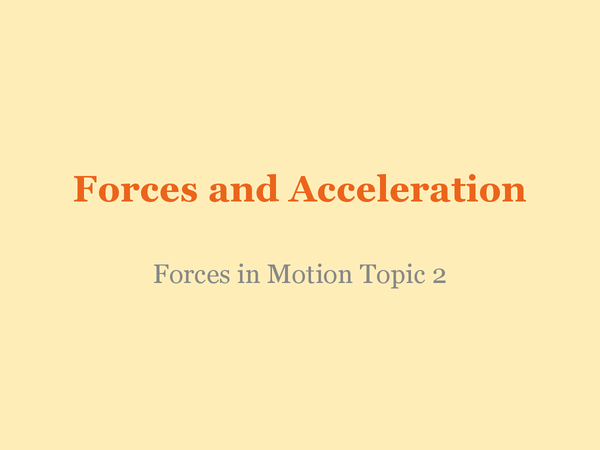 Preview of Forces and Acceleration