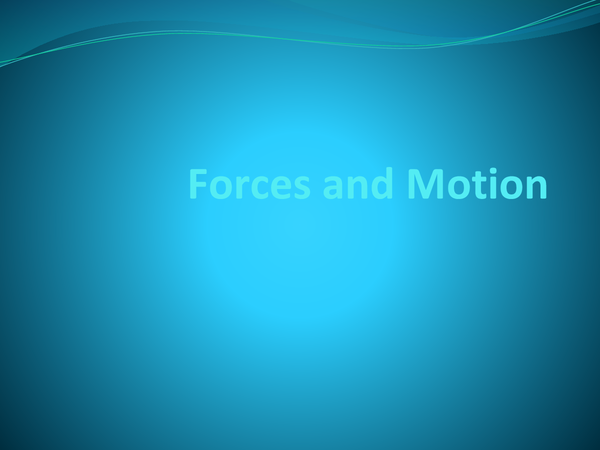 Preview of Forces and Motion