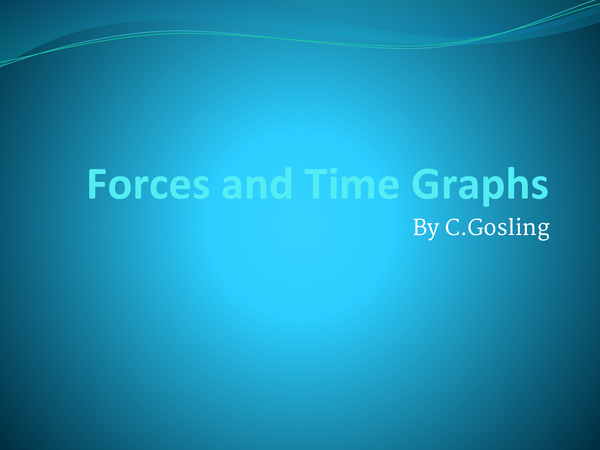 Preview of Forces and time graphs