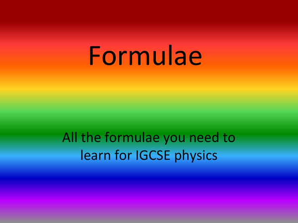 Preview of Formulae needed for GCSE physics