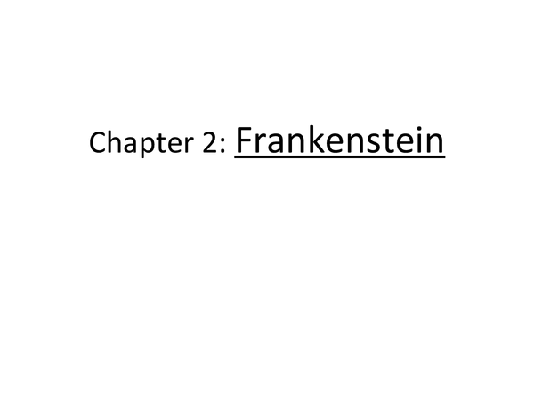 Preview of Frankenstein- Chapter 2