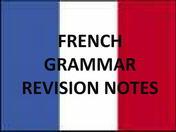Preview of french grammar revision notes - A2 level