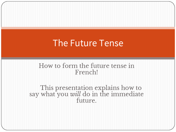 Preview of French Immediate Future Tense