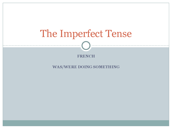 Preview of French Imperfect Tense