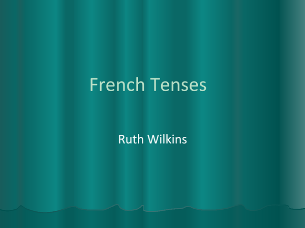 Preview of GCSE French Tenses