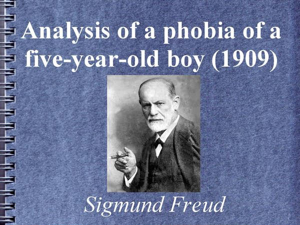 "Preview of Freud's Psychoanalytic ""Analysis of a phobia of a five-year-old boy"" (Hans)"