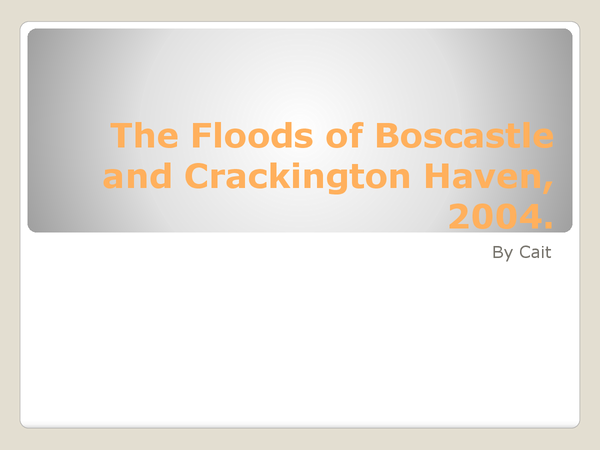 Preview of Full Case Study on the Boscastle Floods (2004)