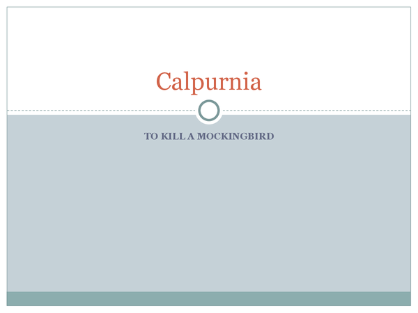 tkam calpurnia essay This free english literature essay on essay: to kill a mockingbird is perfect for english literature students to calpurnia slaps scout when she criticizes walter.