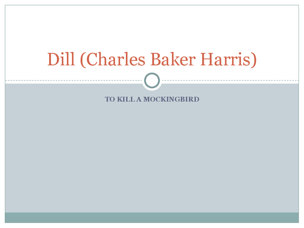 Preview of Full Character Description of Dill - To Kill a Mockingbird