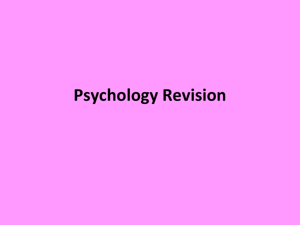 Preview of Full Psychology Revision notes for PSYA1