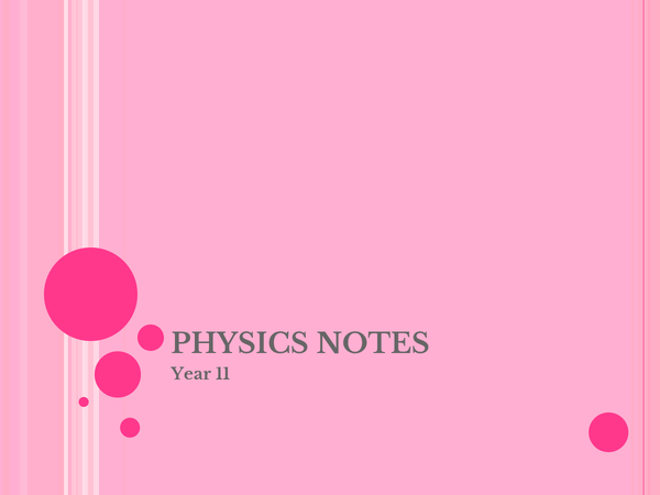 Preview of Full Year of Physics Notes