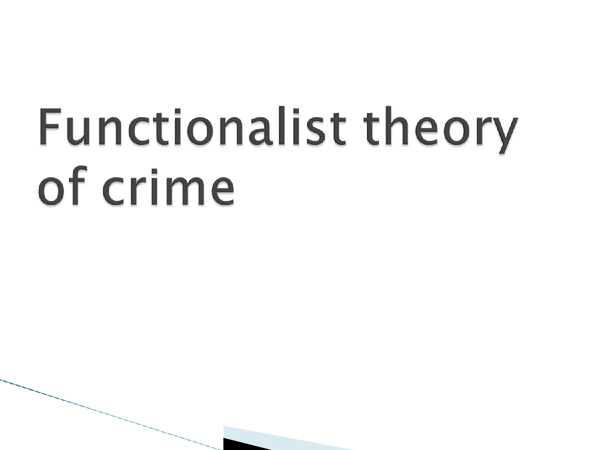 Preview of Functionalist Perspectives of Crime