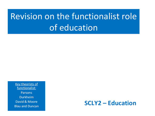 Preview of Functionalist role of education