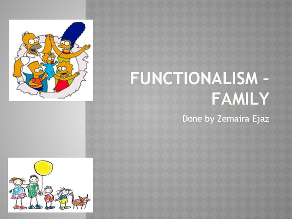 Preview of Functionalists on the family =)