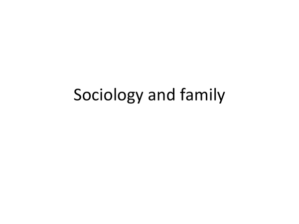 Preview of Funtionalism and the Family - powerpoint - AS level sociology (OCR)