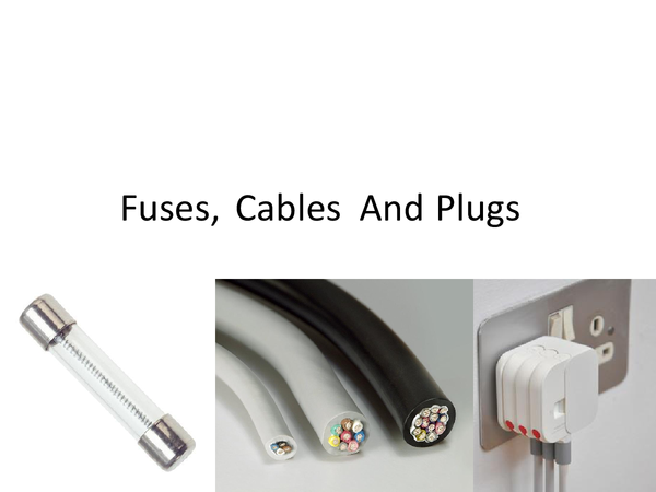 Preview of Fuses, Cables and Plugs