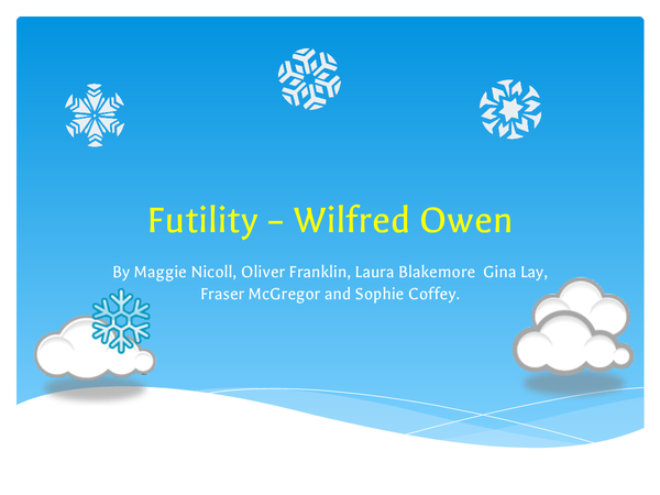 Preview of Futility by Wilfred Owen