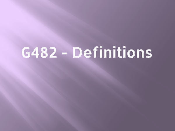 Preview of G482 Definitions