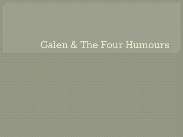 Preview of Galen and the Four Humours