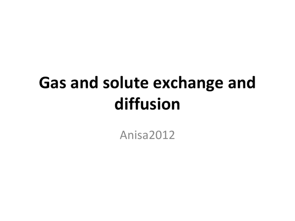Preview of Gas and solute exchange and diffusion