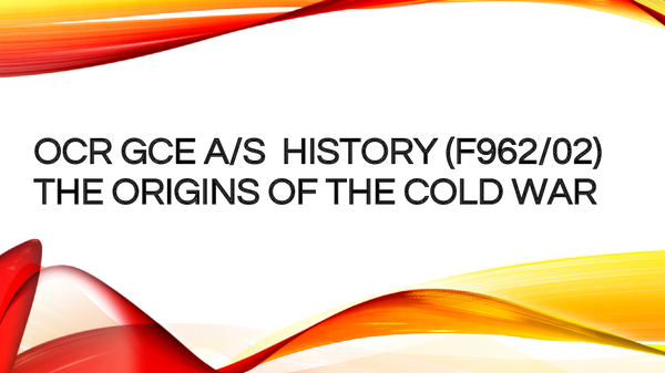 Preview of AS OCR History: The Origins of the Cold War