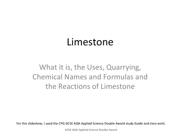 Preview of GCSE Applied Science - Limestone