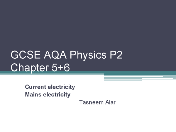 Preview of GCSE AQA Physics P2 chapter 5+6