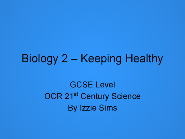 Preview of GCSE B2 OCR 21st Century Science