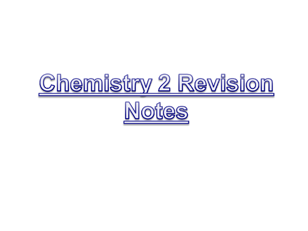 Preview of GCSE Chemistry 2 Revision Notes