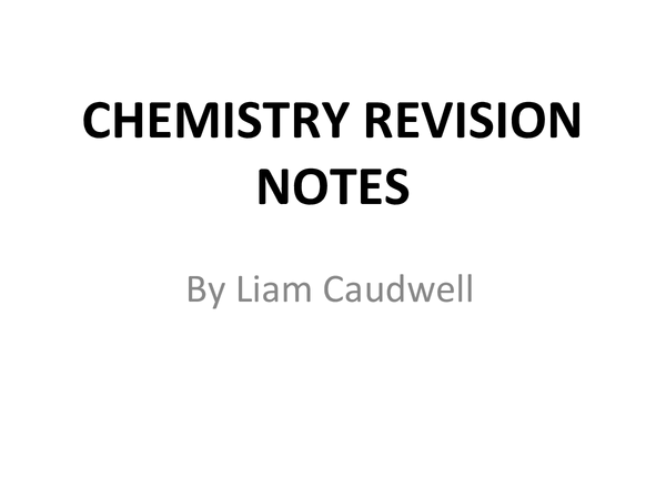 Preview of GCSE Chemsitry Revision Notes Powerpoint - Unit 1 - FULL
