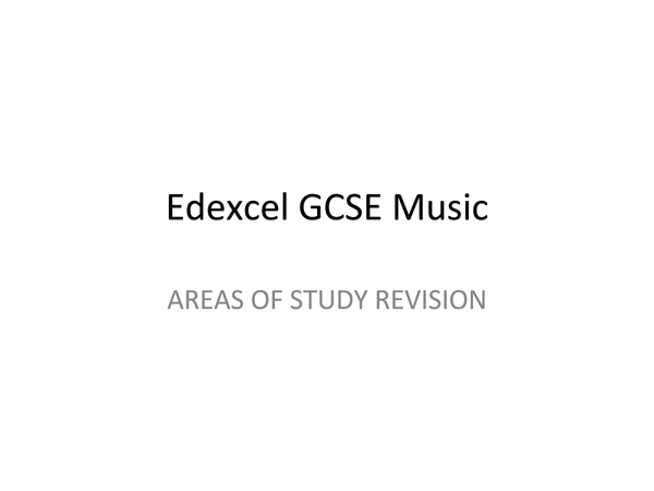 Preview of GCSE (Edexcel) Music AoS 1-4
