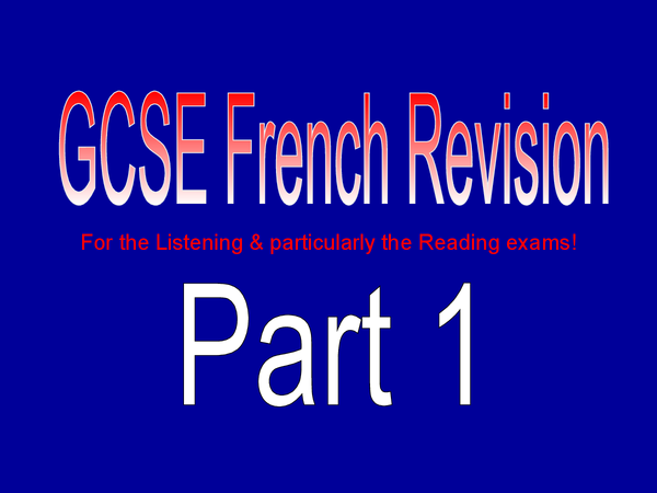 Preview of GCSE French Powerpoint (Reading & Speaking) - Part 1