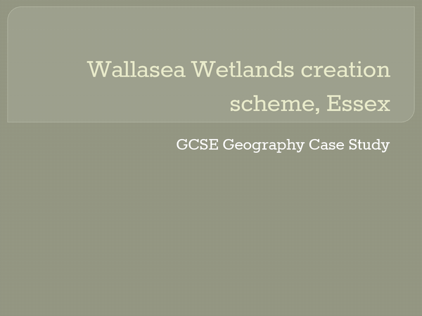Preview of GCSE Geography Case Study - Coasts - Wallasea Wetlands