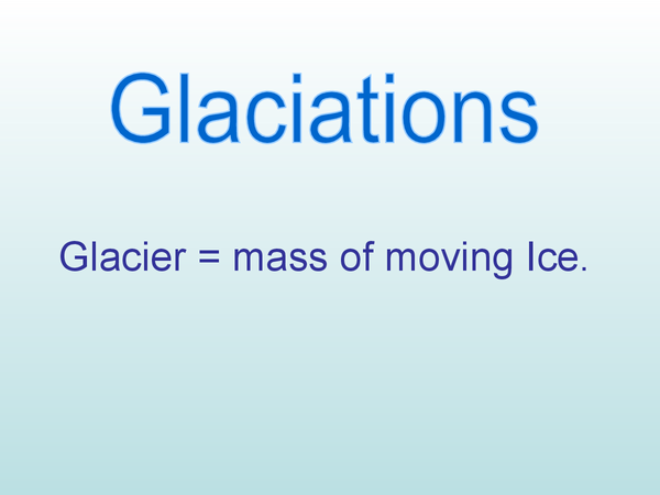 Preview of GCSE Geography: Glaciers